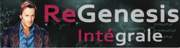 ReGenesis, intégrale