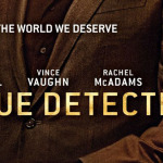 Soirée True Detective, Ballers et The Brink
