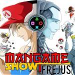 Le Mangame Show Fréjus