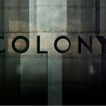 Colony [Pilot]